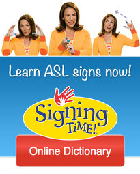 Signing Time Online Dictionary